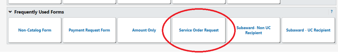 """Six options listed under """"Frequently Used Forms"""" with """"Service Order Request"""" circled"""